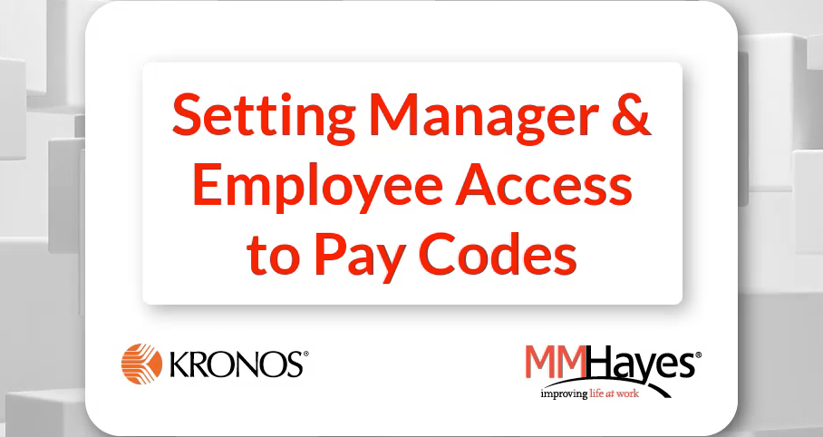 Setting Manager & Employee Access to Pay Codes